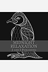 Midnight Relaxation Paperback