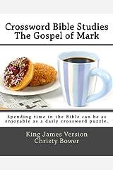 Crossword Bible Studies - The Gospel of Mark: King James Version Paperback