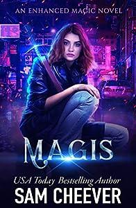 Magis (An Enhanced Magic Novel Book 1)
