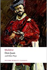 Don Juan & Other Plays (Oxford World's Classics) Paperback