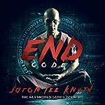 End Code: NextWorld, Book 3 | Jaron Lee Knuth