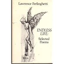 Endless Life: The Selected Poems
