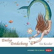 Emilys Entdeckung | Liz Kessler