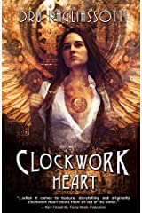 Clockwork Heart by Dru Pagliassotti (2013-06-28)