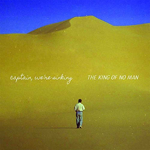 Captain, We're Sinking - The King of No Man (2017) [WEB FLAC] Download