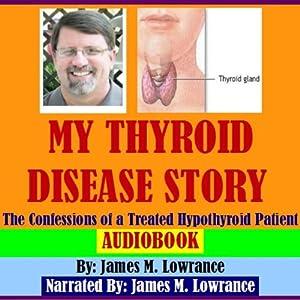 My Thyroid Disease Story Audiobook
