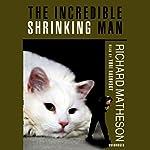 The Incredible Shrinking Man | Richard Matheson