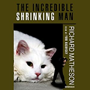 The Incredible Shrinking Man Audiobook