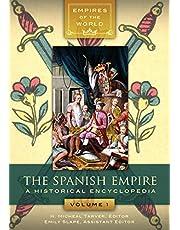 The Spanish Empire [2 volumes]: A Historical Encyclopedia