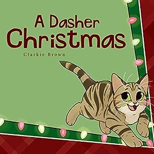 A Dasher Christmas Audiobook