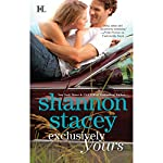 Exclusively Yours | Shannon Stacey