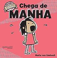 Chega de Manha