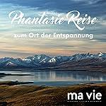 Phantasiereise zum Ort der Entspannung | Katja Schütz