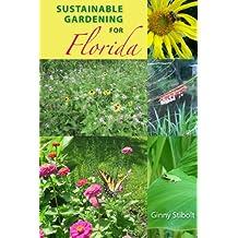 Sustainable Gardening for Florida