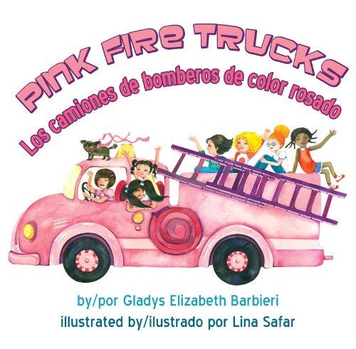 Pink Fire Trucks (English and Spanish Edition) [Gladys Barbieri] (Tapa Dura)