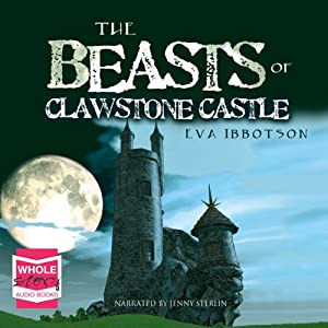 The Beasts of Clawstone Castle Audiobook