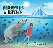Underwater Whisperer