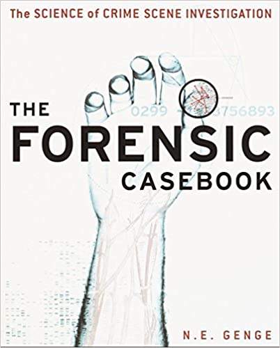 The Forensic Casebook The Science Of Crime Scene Investigation 9780345452030 Medicine Health Science Books Amazon Com