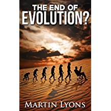 The End of Evolution?: Urgent & Unasked Questions