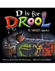 D is for Drool: My Monster Alphabet (I Need My Monster)