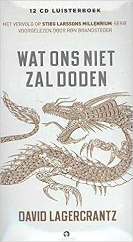 Wat ons niet zal doden: Amazon.es: Lagercrantz, David ...