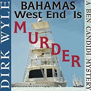 Bahamas West End Is Murder Audiobook