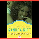 Close Encounters | Sandra Kitt