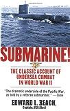 Submarine! The Classic Account of Undersea Combat