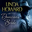 Duncan's Bride Audiobook by Linda Howard Narrated by Lesa Lockford