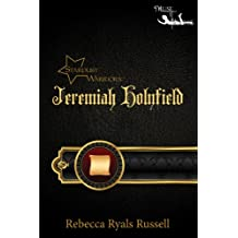 Jeremiah Holyfield (The Stardust Warriors Series Book 2)