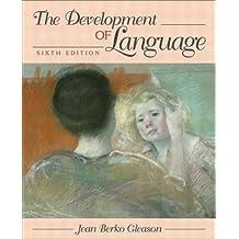 The Development of Language (6th Edition)