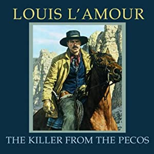The Killer from the Pecos (Dramatized) Performance