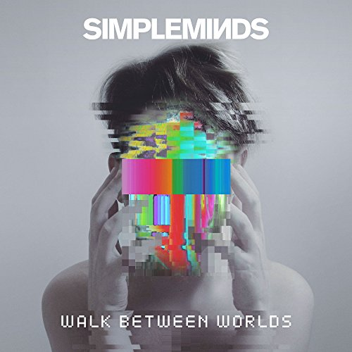 Simple Minds - Walk Between Worlds - Deluxe Edition - CD - FLAC - 2018 - RiBS Download