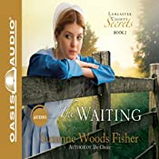 The Waiting: Lancaster County Secrets, Book 2 | Suzanne Woods Fisher