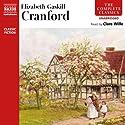 Cranford Hörbuch von Elizabeth Gaskell Gesprochen von: Clare Wille