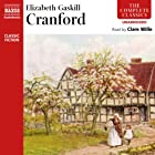 Cranford  Audiobook by Elizabeth Gaskell Narrated by Clare Wille