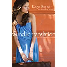 Found in Translation: An unforgettable mission trip where faith, obedience, and forgiveness intersect (Altered Hearts)