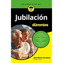 Jubilación para Dummies (Spanish Edition)