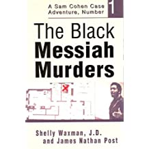 The Black Messiah Murders (The Case Adventures of Sam Cohen, JD Book 1)
