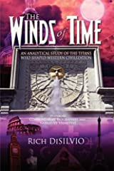 The Winds of Time: An analytical study of the Titans who shaped Western Civilization Paperback