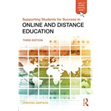 Supporting Students for Success in Online and Distance Education: Third Edition (Open and Flexible Learning (Paperback))