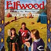 Elfwood: Castle Elfwood, Book 1 | Rose Estes