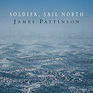 Soldier, Sail North Audiobook