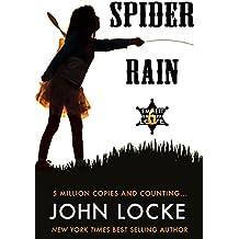 Spider Rain: An Emmett Love Western