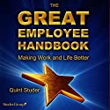 The Great Employee Handbook Audiobook by Quint Studer Narrated by Kevin Young