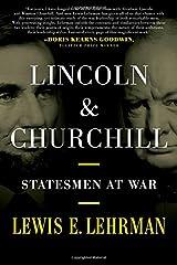 Lincoln & Churchill: Statesmen at War Hardcover