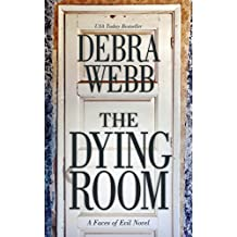 The Dying Room: A Faces of Evil Novel