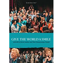 GLORIA BILL AND GAIT - GIVE THE WORLD A SMILE