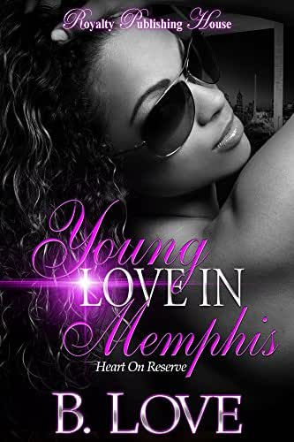 Young Love in Memphis: Heart on Reserve