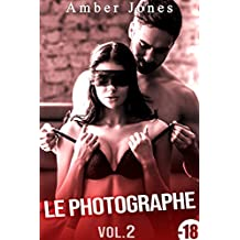 Le Photographe (Vol. 2): New Romance (French Edition)